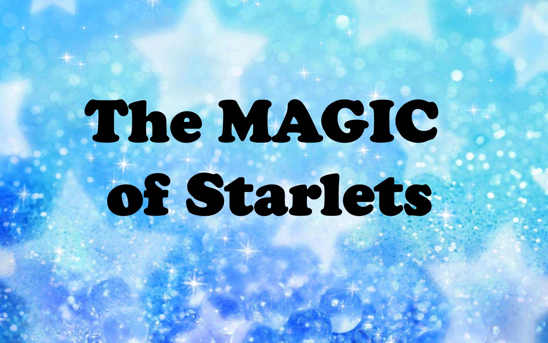 Magic of Starlets front slide